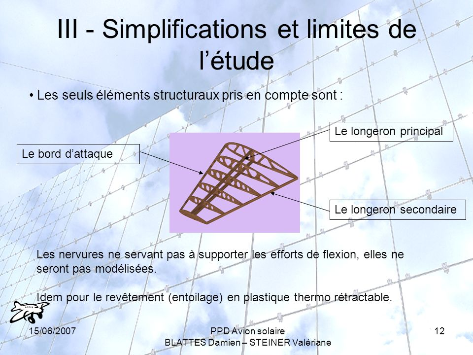 III - Simplifications et limites de l'étude