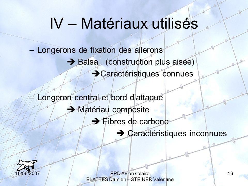 IV – Matériaux utilisés