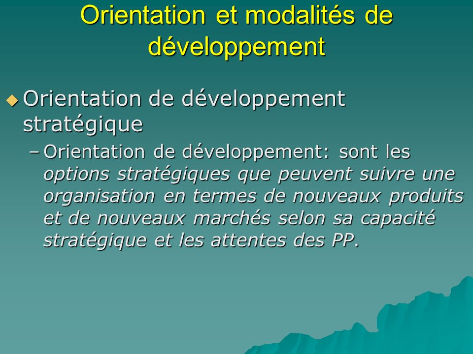 Orientation et modalités de développement