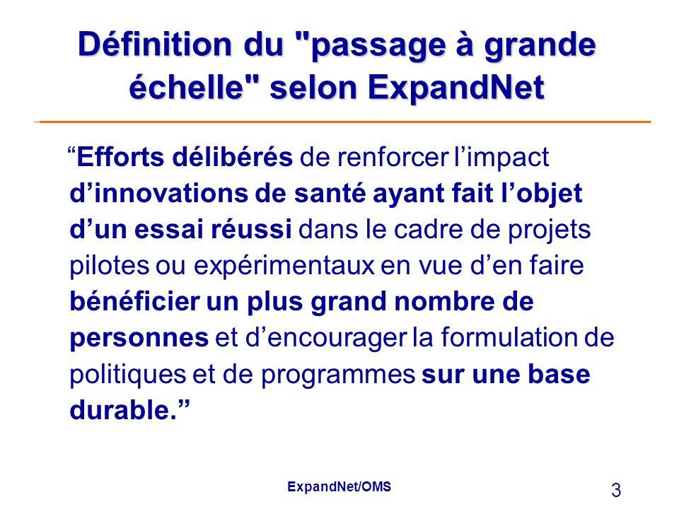 Définition du passage à grande échelle selon ExpandNet