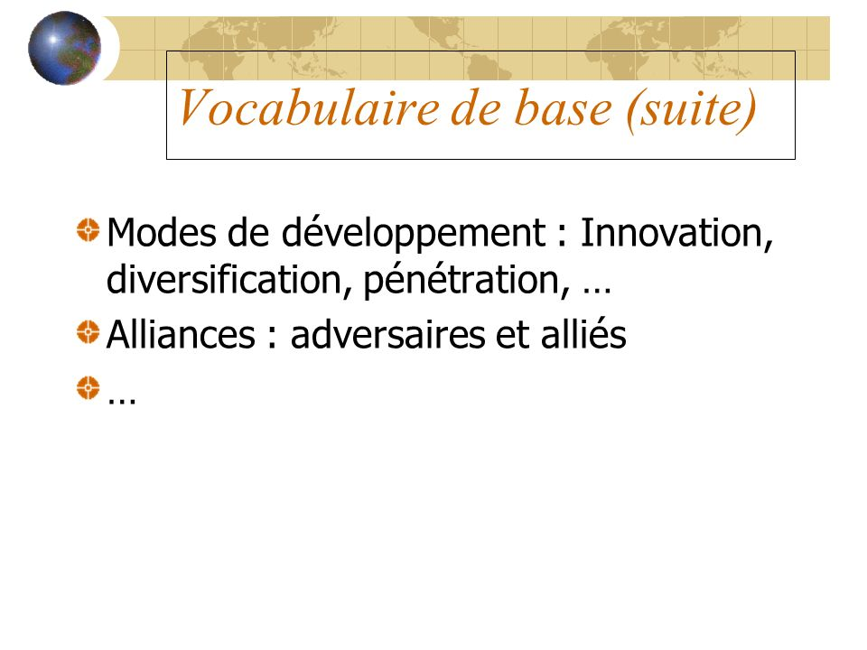 Vocabulaire de base (suite)