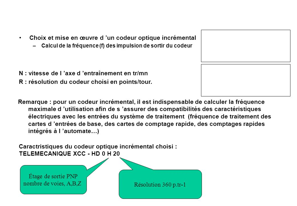 Choix et mise en œuvre d 'un codeur optique incrémental