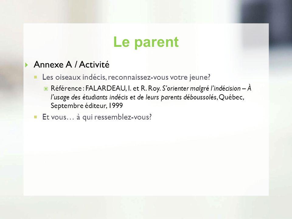 Le parent Annexe A / Activité