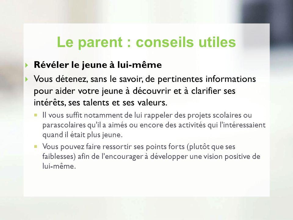 Le parent : conseils utiles