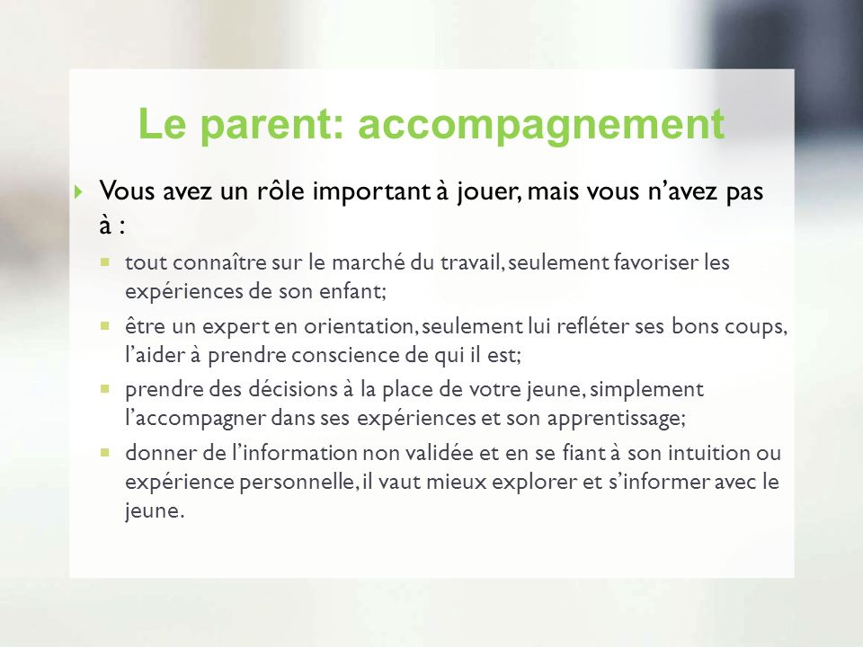 Le parent: accompagnement