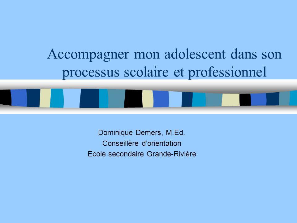 Accompagner mon adolescent dans son processus scolaire et professionnel