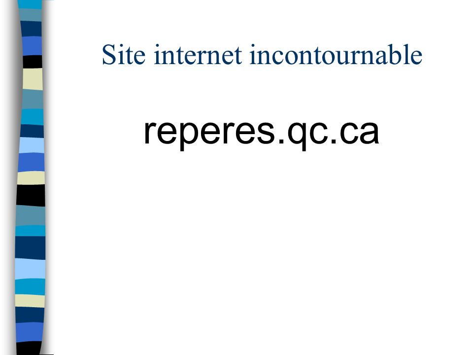 Site internet incontournable