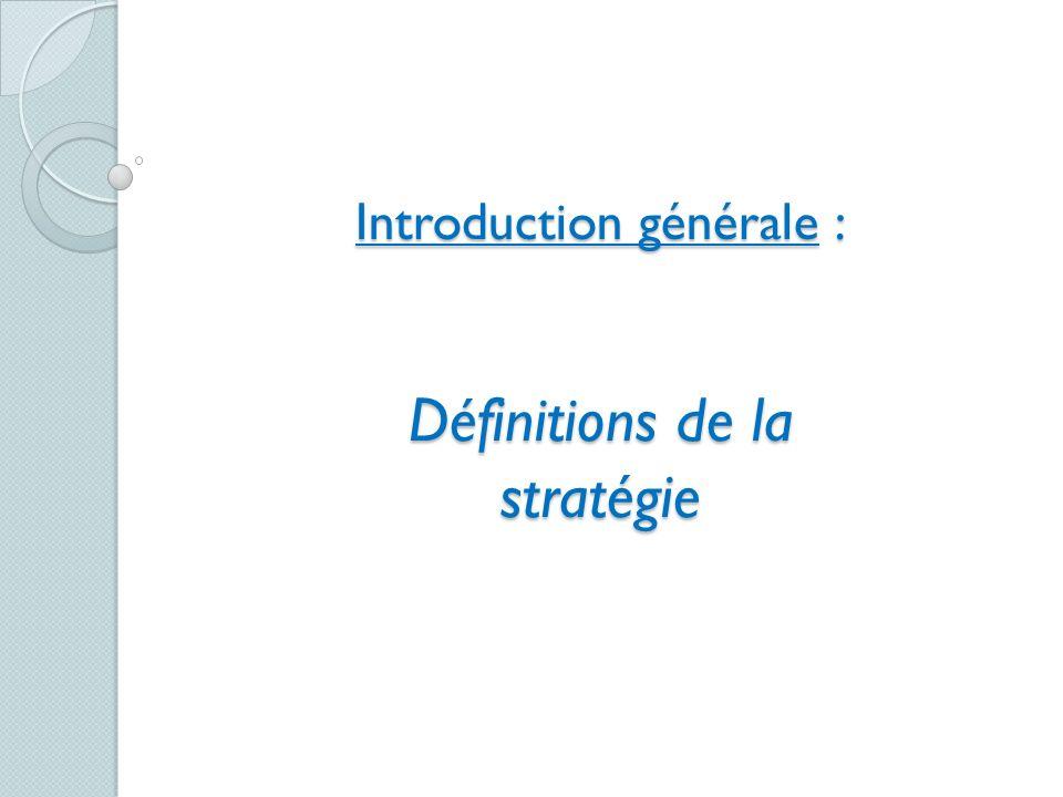 Introduction générale : Définitions de la stratégie