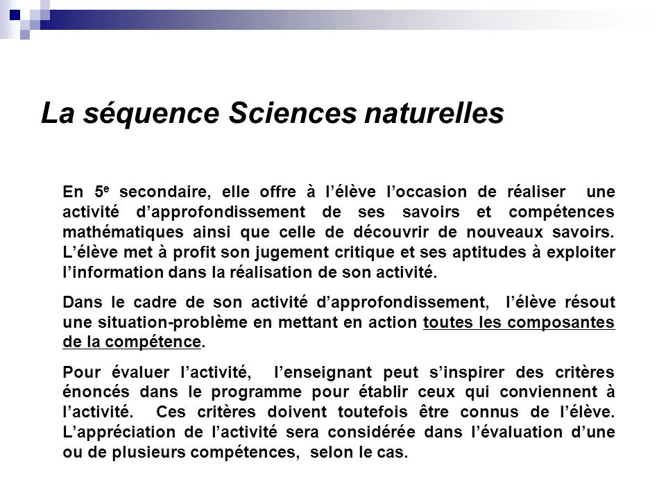 La séquence Sciences naturelles