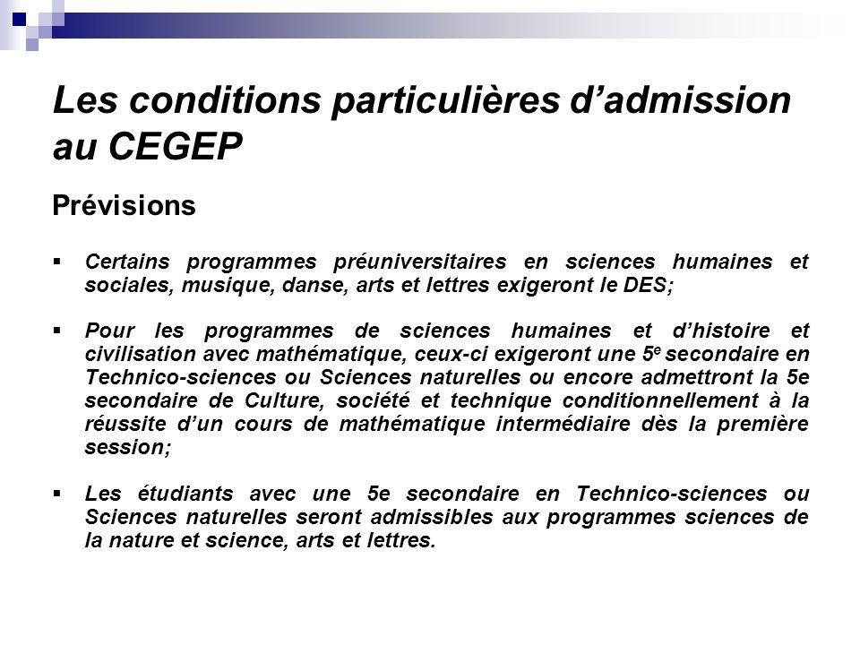 Les conditions particulières d'admission au CEGEP