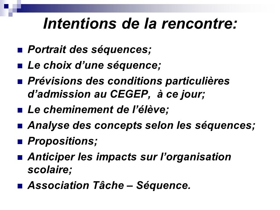 Intentions de la rencontre: