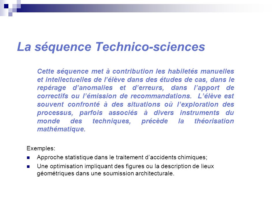 La séquence Technico-sciences