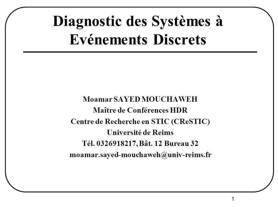 Diagnostic des Systèmes à Evénements Discrets