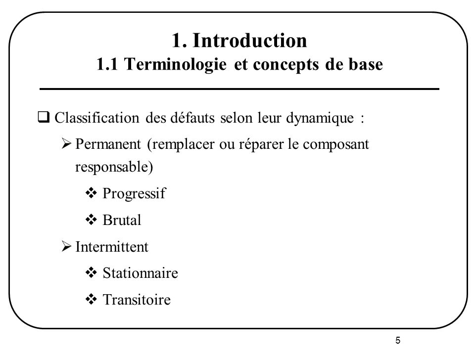 1. Introduction 1.1 Terminologie et concepts de base