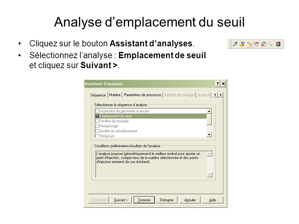 Analyse d'emplacement du seuil