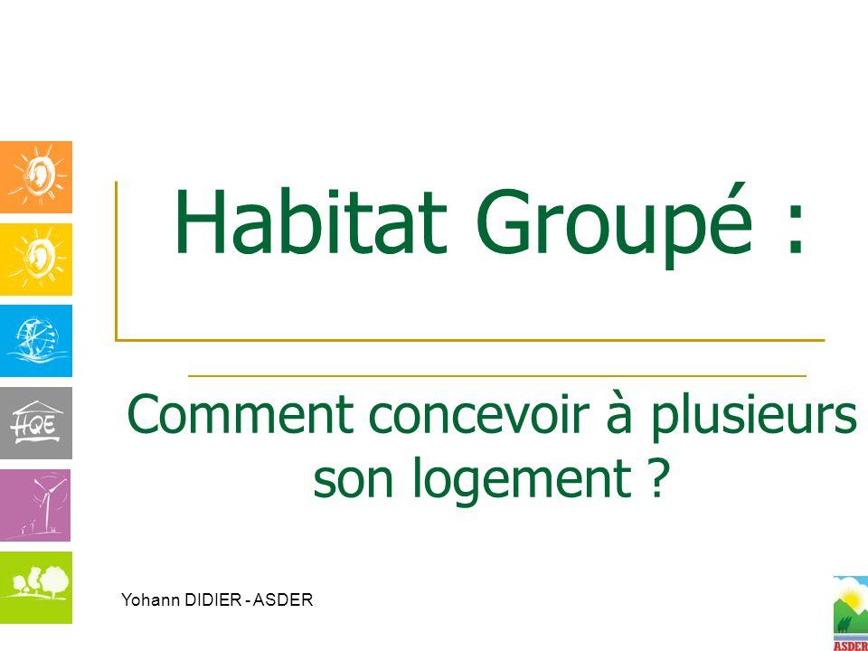 Habitat Groupé : Comment concevoir à plusieurs son logement