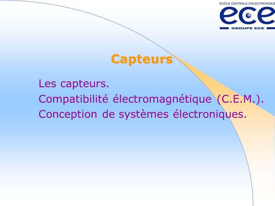 Capteurs Les capteurs. Compatibilité électromagnétique (C.E.M.).