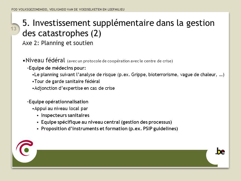 5. Investissement supplémentaire dans la gestion des catastrophes (2)