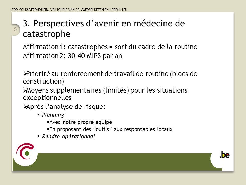 3. Perspectives d'avenir en médecine de catastrophe