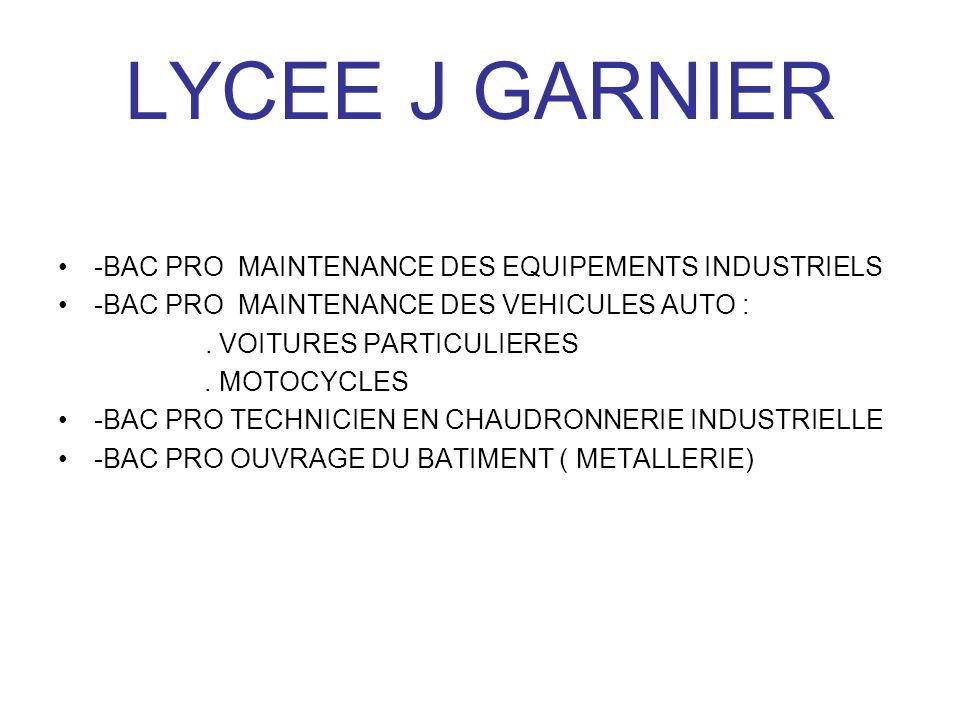 LYCEE J GARNIER -BAC PRO MAINTENANCE DES EQUIPEMENTS INDUSTRIELS