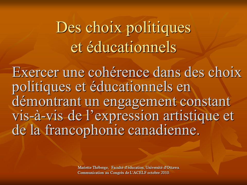 Des choix politiques et éducationnels
