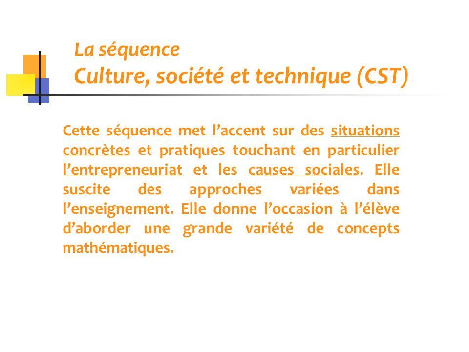 La séquence Culture, société et technique (CST)