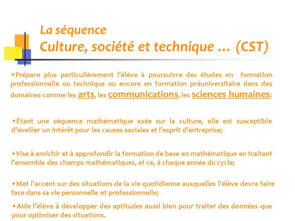 La séquence Culture, société et technique … (CST)