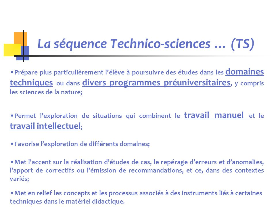La séquence Technico-sciences … (TS)