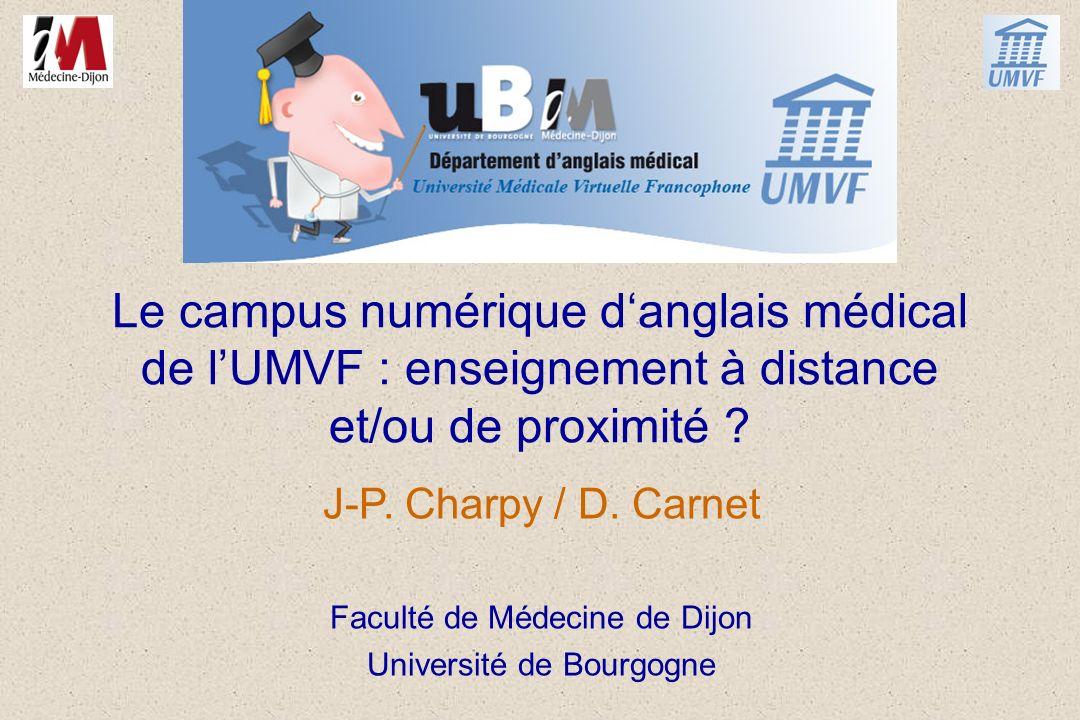 Le campus numérique d'anglais médical de l'UMVF : enseignement à distance et/ou de proximité