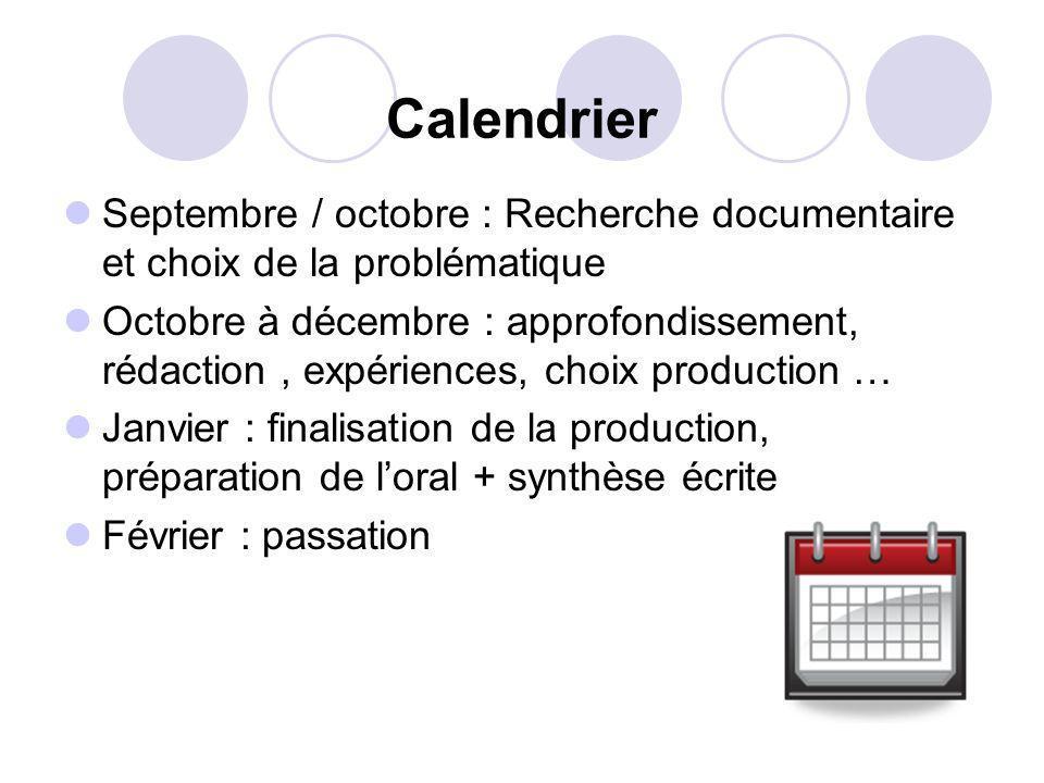 Calendrier Septembre / octobre : Recherche documentaire et choix de la problématique.