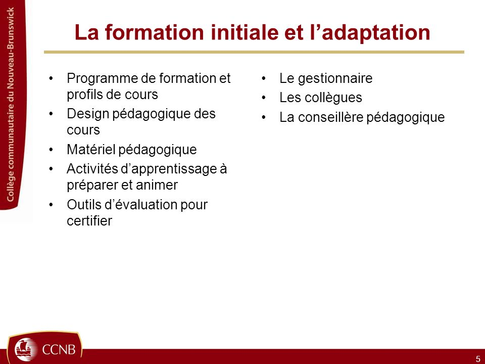 La formation initiale et l'adaptation