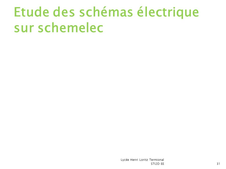 Etude des schémas électrique sur schemelec