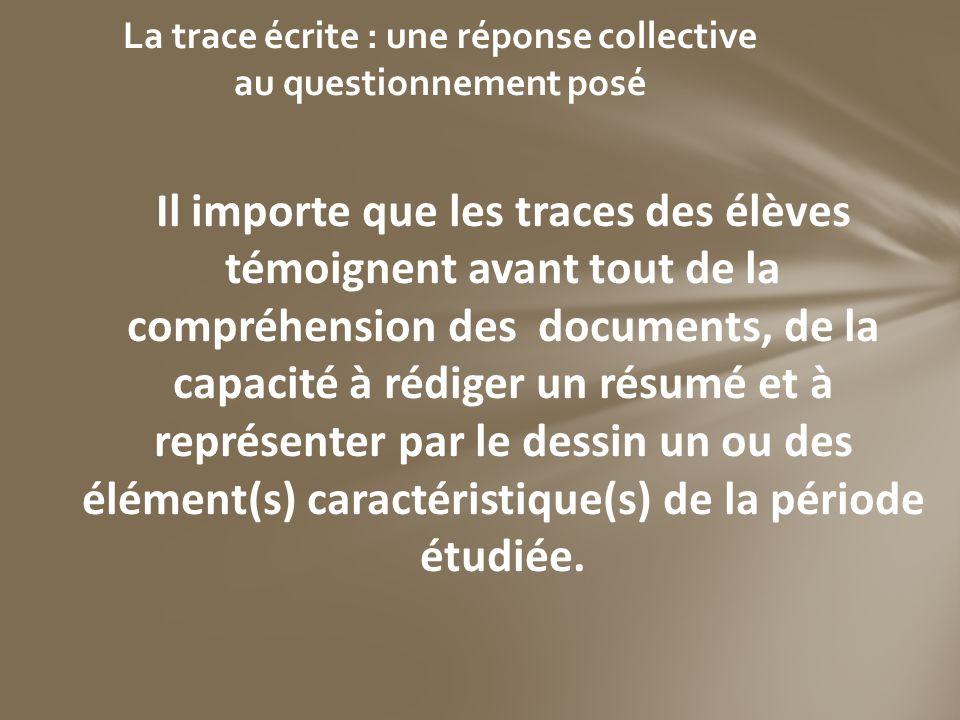 La trace écrite : une réponse collective au questionnement posé