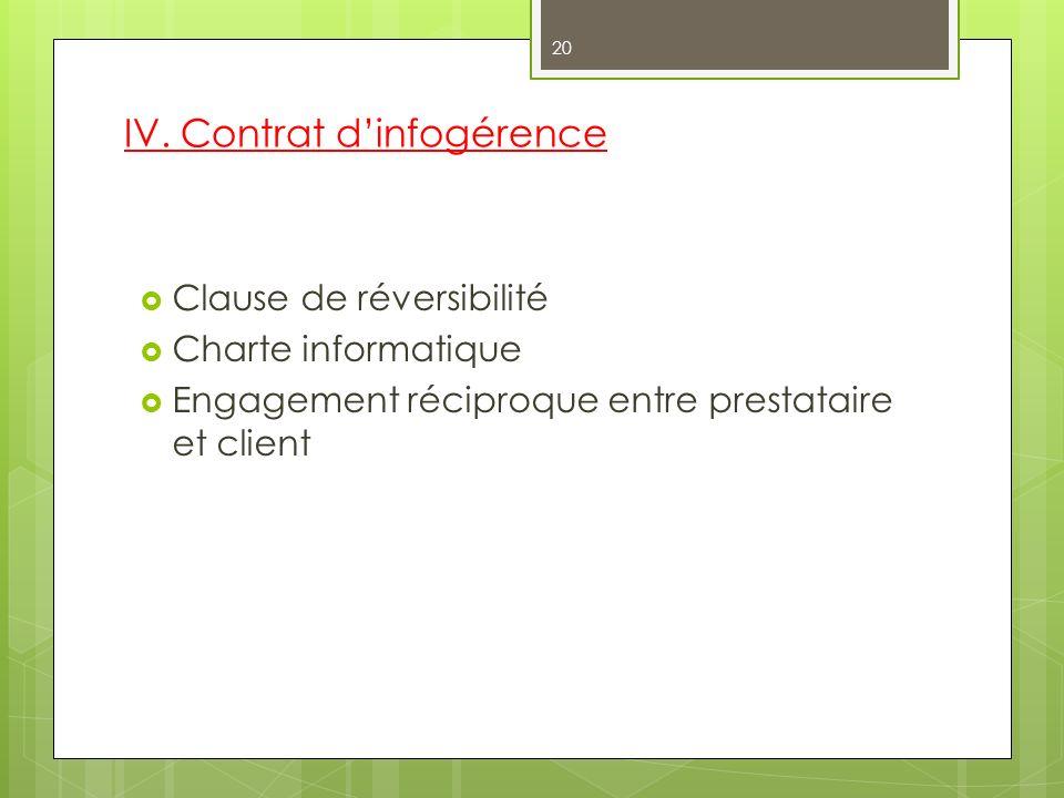 IV. Contrat d'infogérence