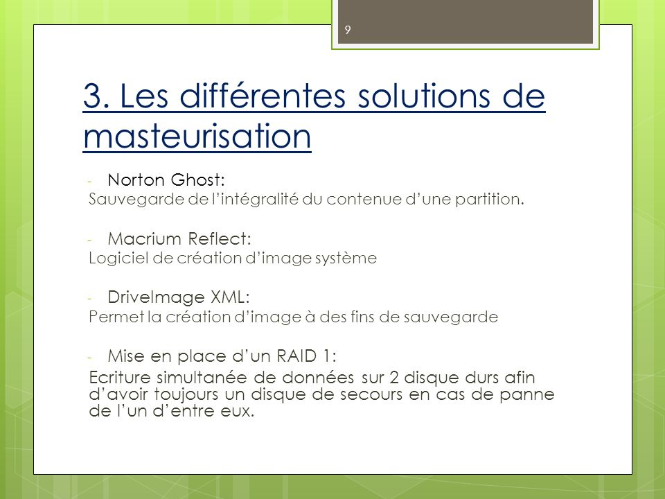 3. Les différentes solutions de masteurisation