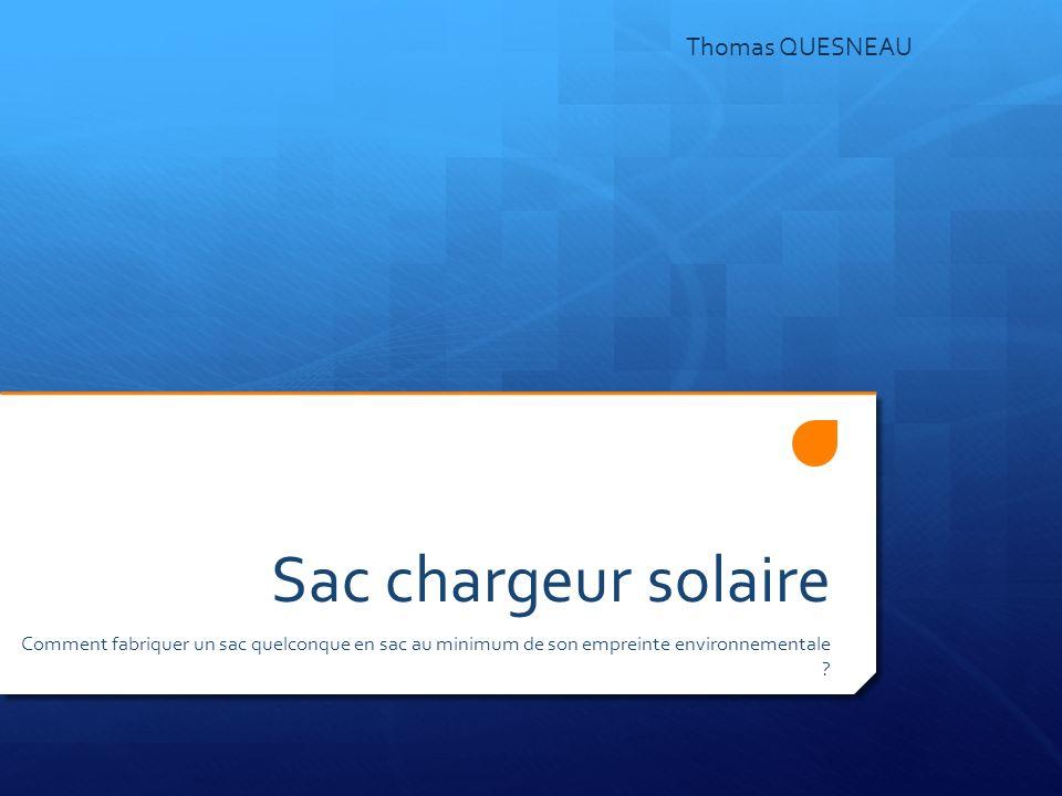 Sac chargeur solaire Thomas QUESNEAU