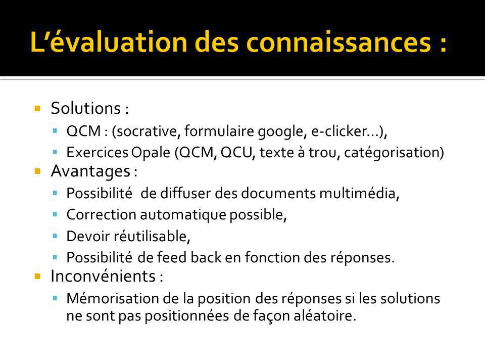 L'évaluation des connaissances :