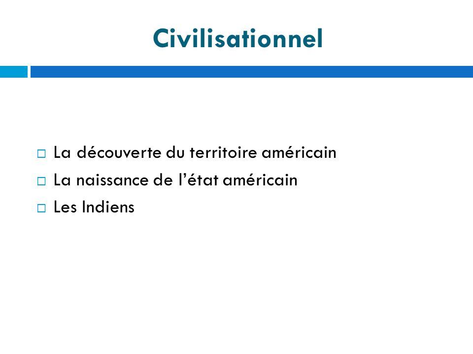 Civilisationnel La découverte du territoire américain