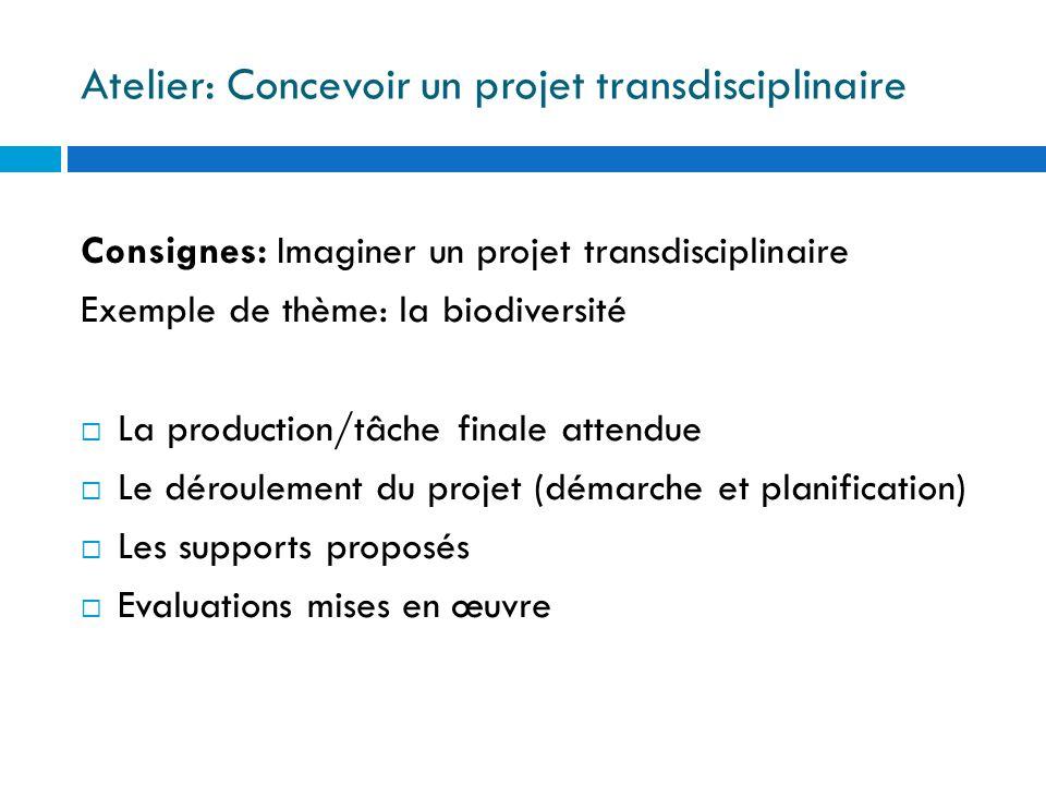 Atelier: Concevoir un projet transdisciplinaire