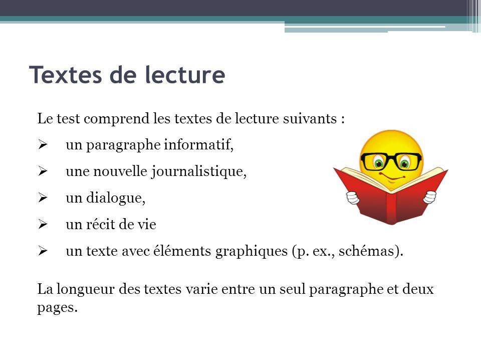 Textes de lecture Le test comprend les textes de lecture suivants :
