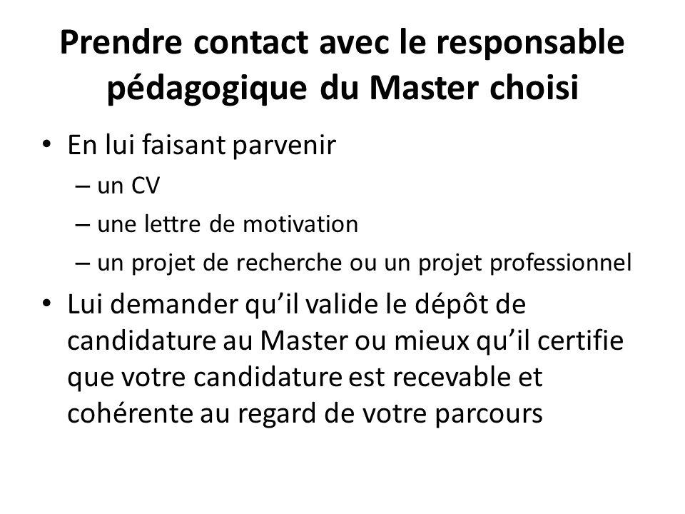 Prendre contact avec le responsable pédagogique du Master choisi