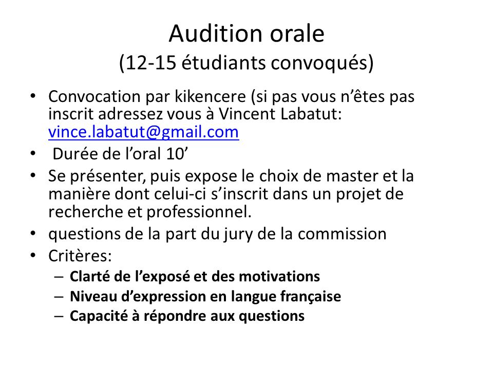 Audition orale (12-15 étudiants convoqués)