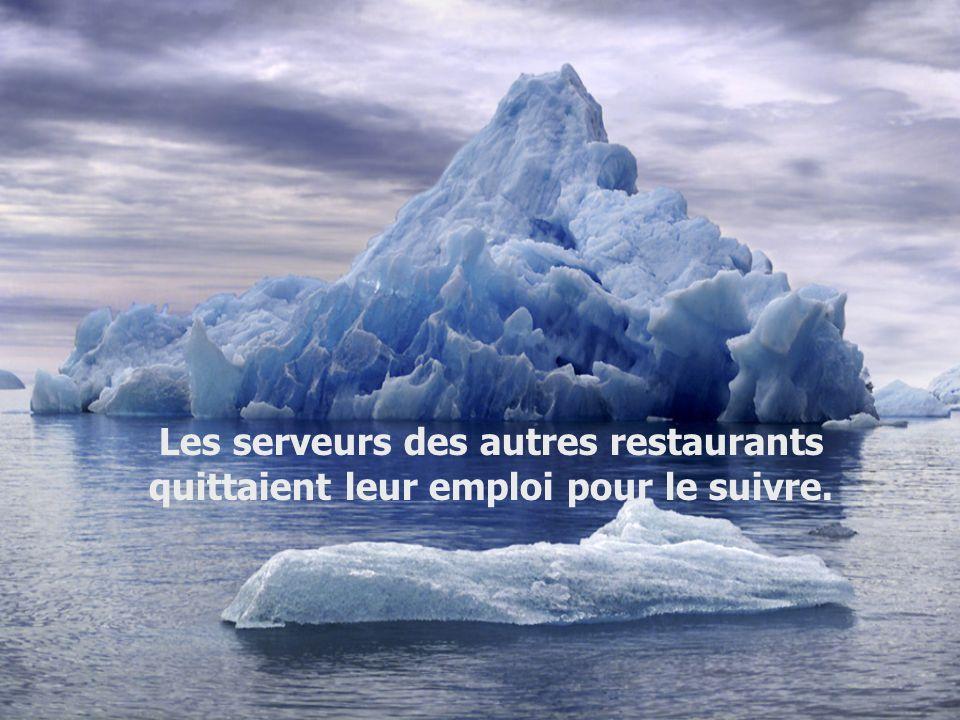 Les serveurs des autres restaurants