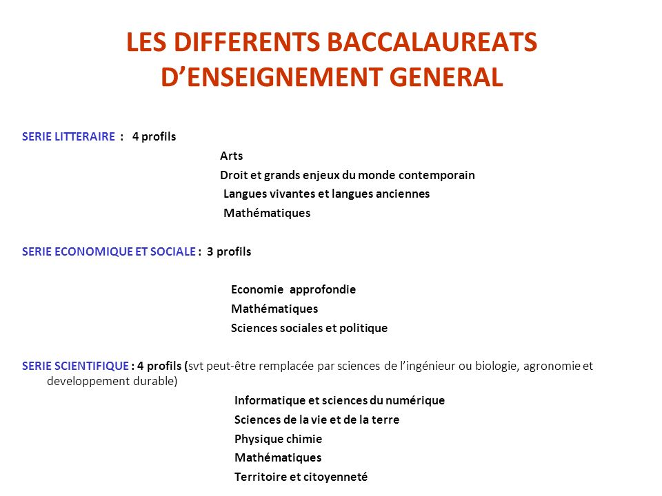 LES DIFFERENTS BACCALAUREATS D'ENSEIGNEMENT GENERAL