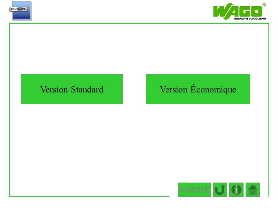 2.5.1 Version Standard Version Économique SORTIE