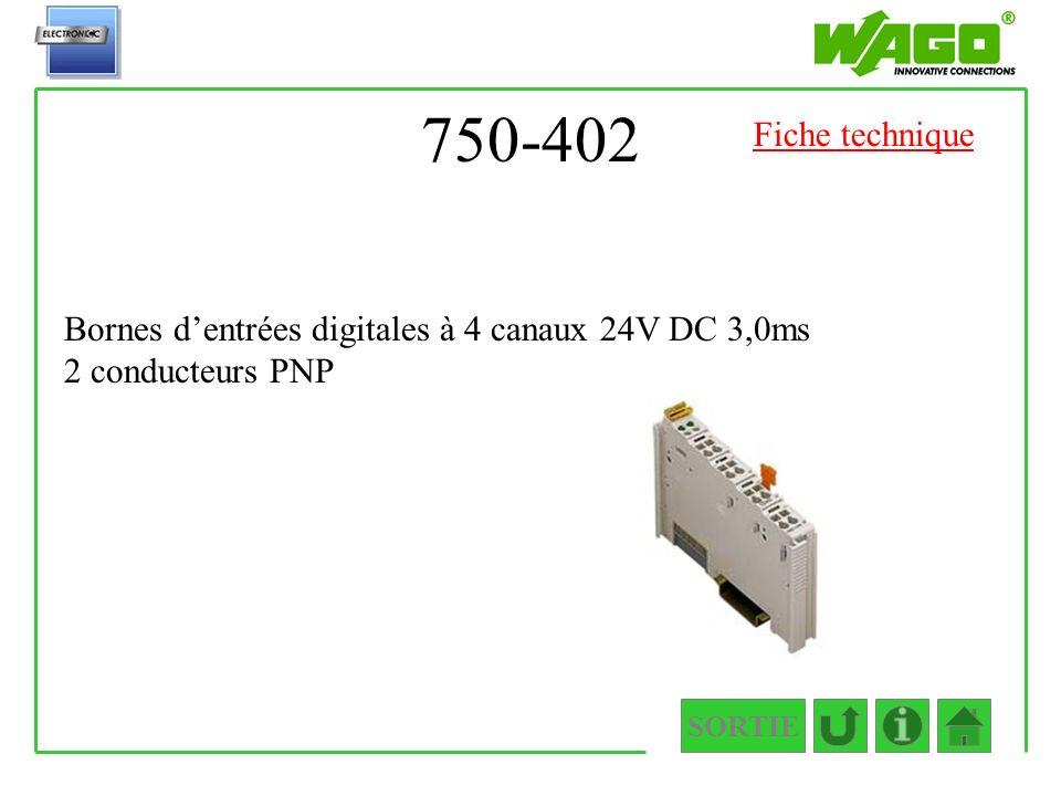 750-402 Fiche technique Bornes d'entrées digitales à 4 canaux 24V DC 3,0ms 2 conducteurs PNP SORTIE