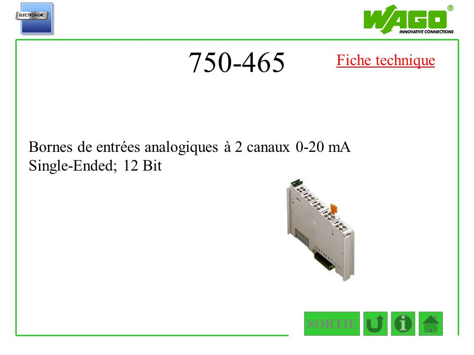 750-465 Fiche technique. Bornes de entrées analogiques à 2 canaux 0-20 mA Single-Ended; 12 Bit.