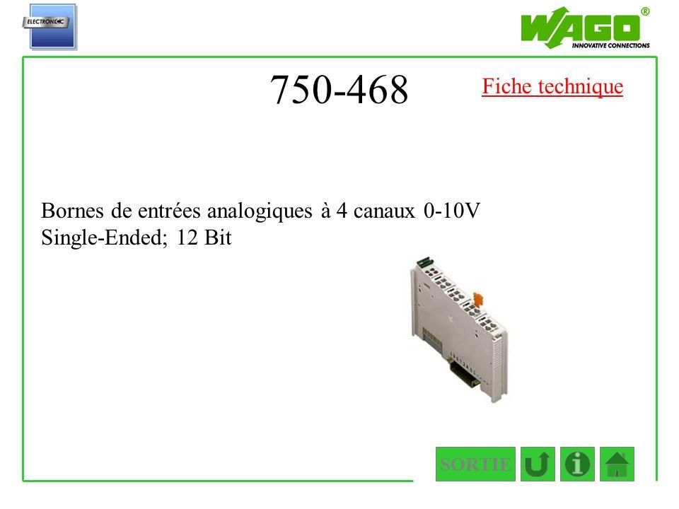 750-468 Fiche technique Bornes de entrées analogiques à 4 canaux 0-10V Single-Ended; 12 Bit SORTIE