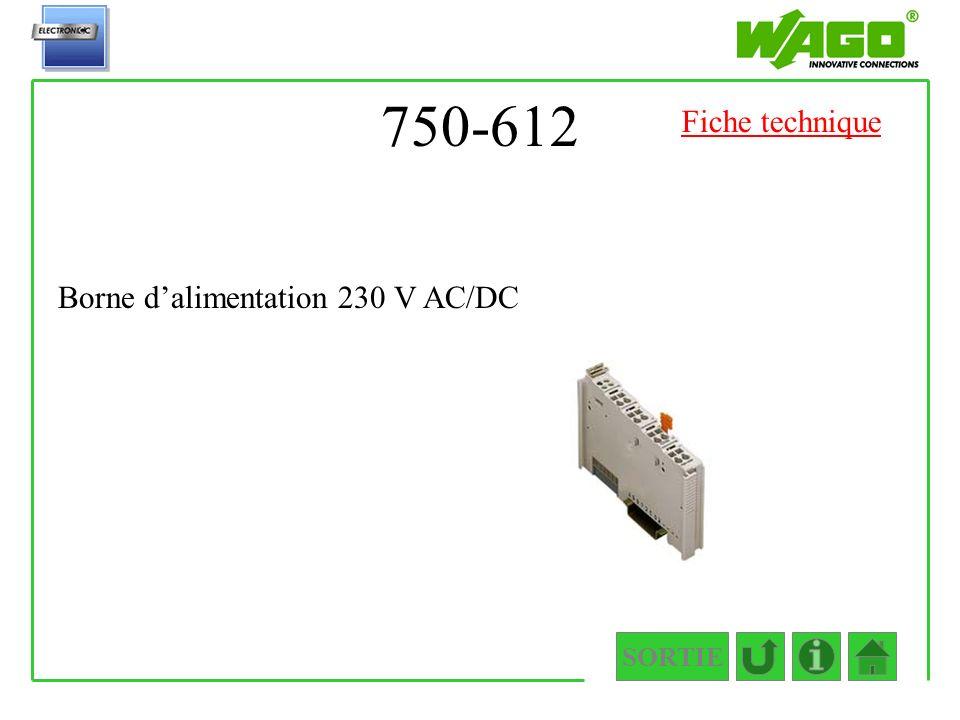 750-612 Fiche technique Borne d'alimentation 230 V AC/DC SORTIE
