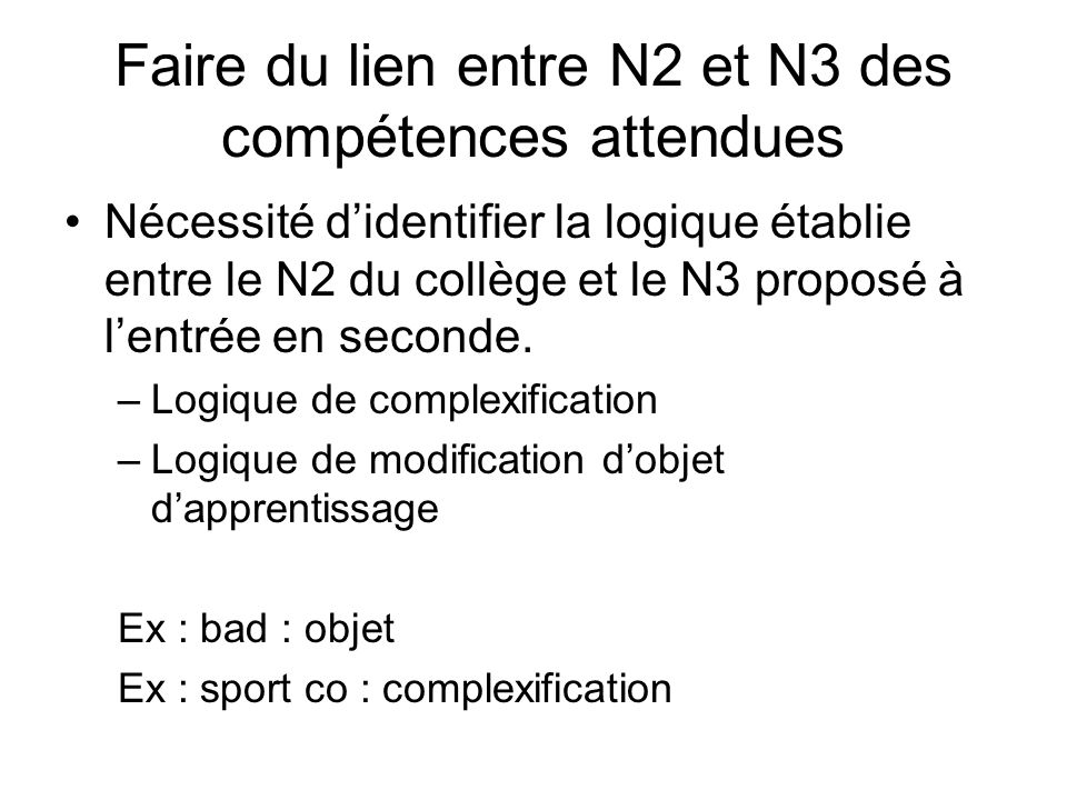 Faire du lien entre N2 et N3 des compétences attendues